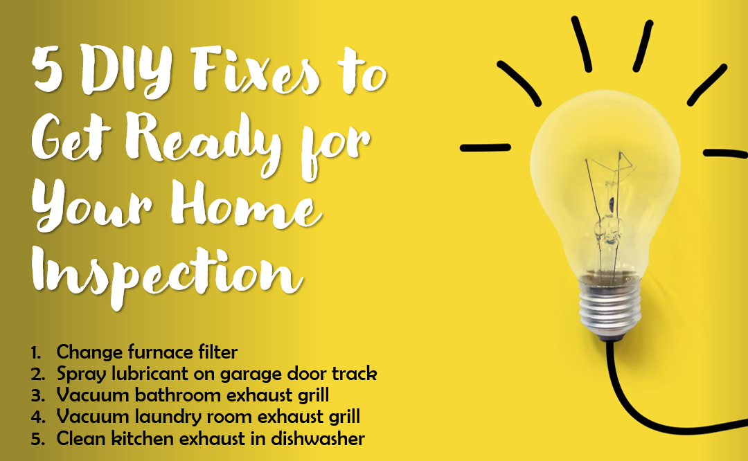 5 DIY Fixes to get Ready for your Home Inspection